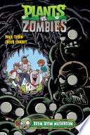 Plants vs  Zombies Volume 6  Boom Boom Mushroom