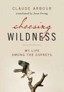 Choosing Wildness