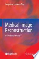 Medical Image Reconstruction