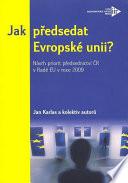 Jak předsedat Evropské unii?