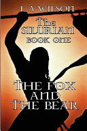The Silurian Book One the Fox and the Bear