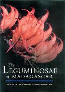 The Leguminosae Of Madagascar