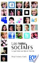Las Redes Sociales. Lo que hacen sus hijos en Internet
