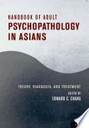 Ebook Handbook of Adult Psychopathology in Asians Epub Edward C. Chang Apps Read Mobile