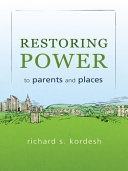 download ebook restoring power to parents and places pdf epub