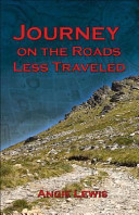 Journey On The Roads Less Traveled