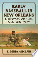 Early Baseball In New Orleans