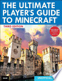The Ultimate Player s Guide to Minecraft