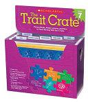 Trait Crate  Grade 7