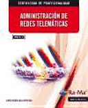 Administración de redes telemáticas. Certificados de profesionalidad. Administración y diseño de redes departamentales