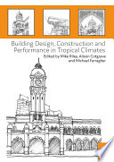Building Design  Construction and Performance in Tropical Climates