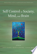 Self Control in Society  Mind  and Brain
