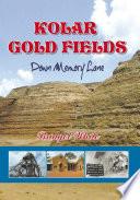 Kolar Gold Fields - Down Memory Lane