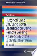 Historical Land Use Land Cover Classification Using Remote Sensing