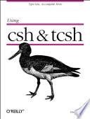 Using csh   tcsh