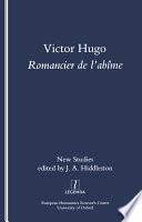 Victor Hugo, Romancier de l'Abime