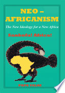 Neo-Africanism A Compelling Dissertation Of The