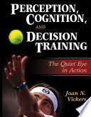 Perception Cognition And Decision Training