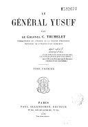 Le Général Yusuf, tome premier