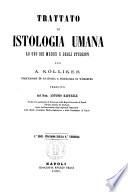 Trattato di istologia umana ad uso dei medici e degli studenti per A. Kolliker