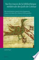 Sur les traces de la bibliothèque médiévale des juifs de Colmar