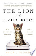 The Lion In The Living Room : world and our hearts in...