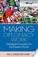Making Diplomacy Work