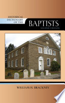 Historical Dictionary of the Baptists By Roman Catholic And Orthodox Groups As
