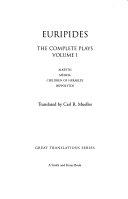 The Complete Plays  Alk  tis  M  deia  Children of Herakl  s  Hippolytos