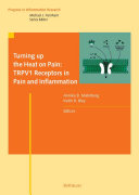 download ebook turning up the heat on pain: trpv1 receptors in pain and inflammation pdf epub