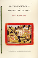 Psicologia Moderna Y Sabiduria Tradicional Modern Psychology And Traditional Wisdom