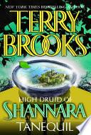 High Druid of Shannara  Tanequil