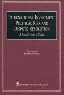 International Investment  Political Risk and Dispute Resolution