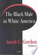 The Black Male in White America