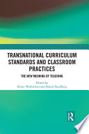 Transnational Curriculum Standards and Classroom Practices