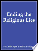 Ebook Ending the Religious Lies Epub Mitch Edwards,Karen Ryan Apps Read Mobile