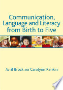 Communication  Language and Literacy from Birth to Five