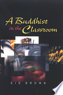 Buddhist in the Classroom  A