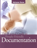 The Practical Guide to People-friendly Documentation