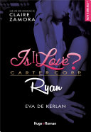 Is it love, Ryan -Extrait offert-