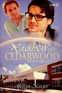 Rainbow Over Cedarwood