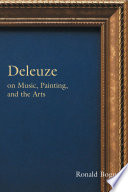 Deleuze on Music, Painting and the Arts