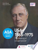 AQA A level History  The Making of a Superpower  USA 1865 1975