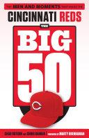 Big 50: Cincinnati Reds Book