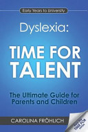 Dyslexia  Time For Talent