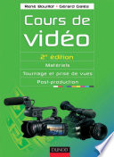 Cours de vidéo - 2e éd.