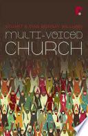 Multi Voiced Church