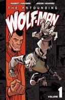 The Astounding Wolf Man Vol  1