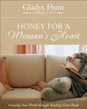 Honey for a Woman s Heart