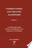 Understanding and Treating Alcoholism